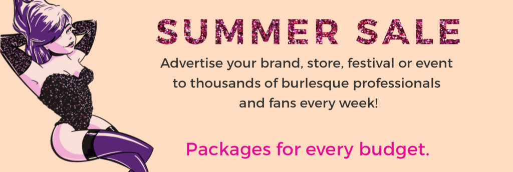 Burlesque Advertising Summer Sale on 21st Century Burlesque Magazine