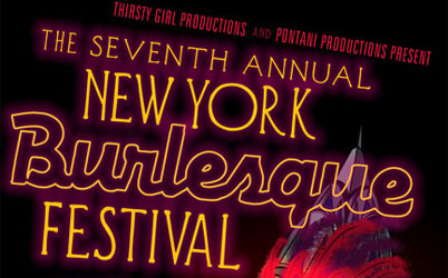 The New York Burlesque Festival 2009!