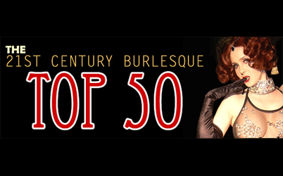 THE BURLESQUE TOP 50 2009: No. 8