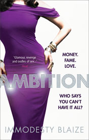 Immodesty Blaize' second novel, 'Ambition', will be available in October...