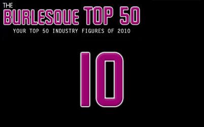 The Burlesque TOP 50 2010: No. 10