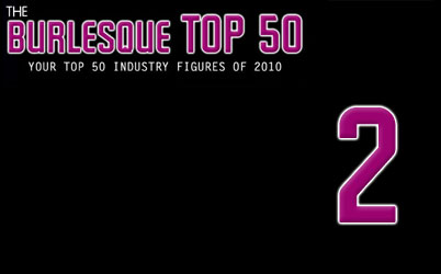 The Burlesque TOP 50 2010: No. 2