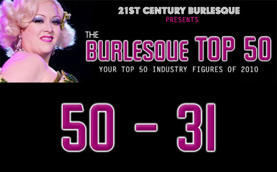 The Burlesque Top 50 2010: 50 – 31