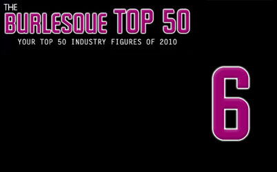 The Burlesque TOP 50 2010: No. 6