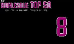 The Burlesque TOP 50 2010: No. 8