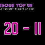 The Burlesque TOP 50 2011: 20 – 11