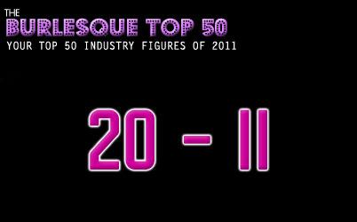 The Burlesque TOP 50 2011: 20-11