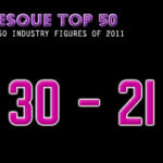 The Burlesque TOP 50 2011: 30 – 21