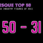 The Burlesque TOP 50 2011: 50 – 31