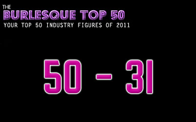 The Burlesque TOP 50 2011: 50-31