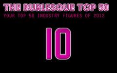 The Burlesque TOP 50 2012: No. 10
