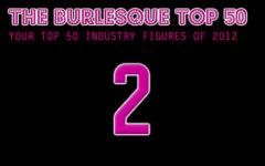 The Burlesque TOP 50 2012: No. 2
