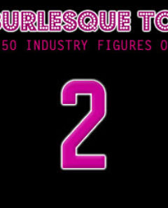 The Burlesque TOP 50 2012: No. 2