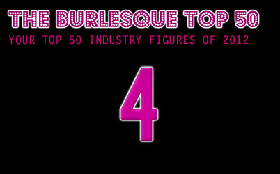The Burlesque TOP 50 2012: No. 4