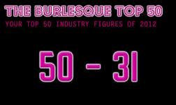 THE BURLESQUE TOP 50 2012: 50 - 31