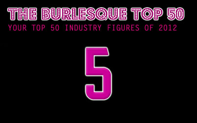 The Burlesque TOP 50 2012 No. 5 (Part Two!): Perle Noire