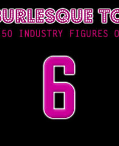 The Burlesque TOP 50 2012: No. 6