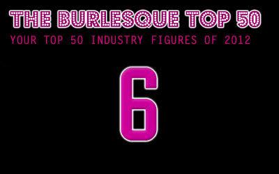 The Burlesque TOP 50 2012: No. 6