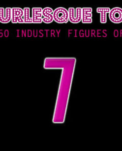 The Burlesque TOP 50 2012: No. 7