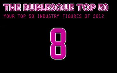 The Burlesque TOP 50 2012: No. 8