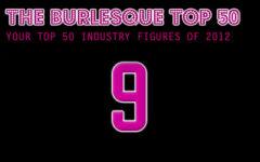 The Burlesque TOP 50 2012: No. 9