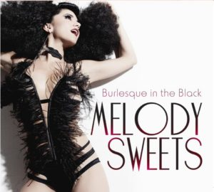 Melody Sweets: Burlesque in the Black