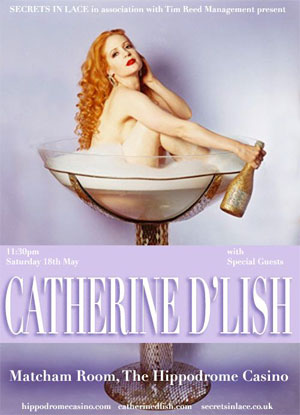 Catherine D'Lish will perform at the Hippodrome Casino in London on May 18th.