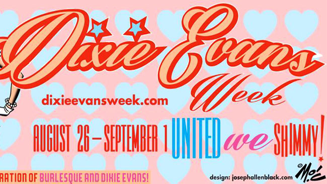 Dixie Evans Week: Get Involved
