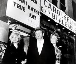 Tammi True (left) with Jack Ruby (centre) outside the Carousel Club.