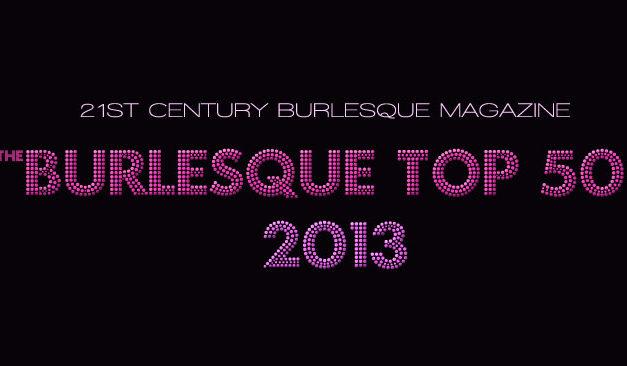 Burlesque TOP 50 2013: BONUS LISTS