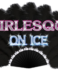 Preview: Burlesque On Ice