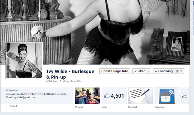 """A Facebook page could be the solution to all of your social media annoyances.""  (Ivy Wilde: Facebook and Burlesque - Is it Bad for Business?)"