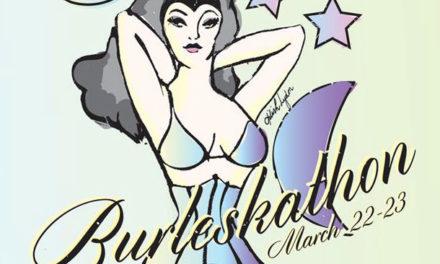 Burleskathon – 24 Hours of Tease!