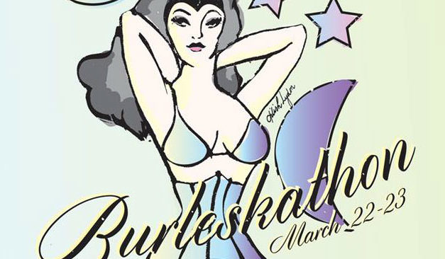 Burleskathon – 24 Hours of Tease!