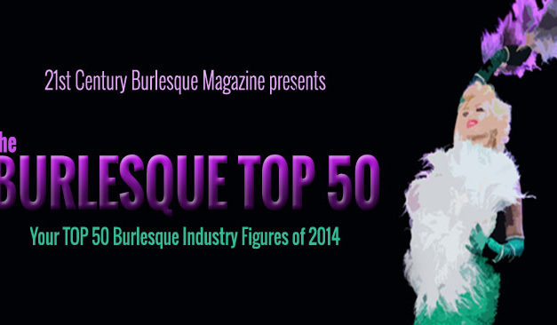 Burlesque TOP 50 2014: Non-Performing Men and Women