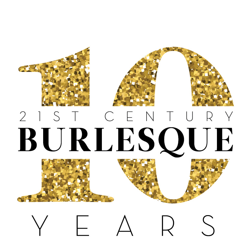 21st Century Burlesque Magazine - 10 Years