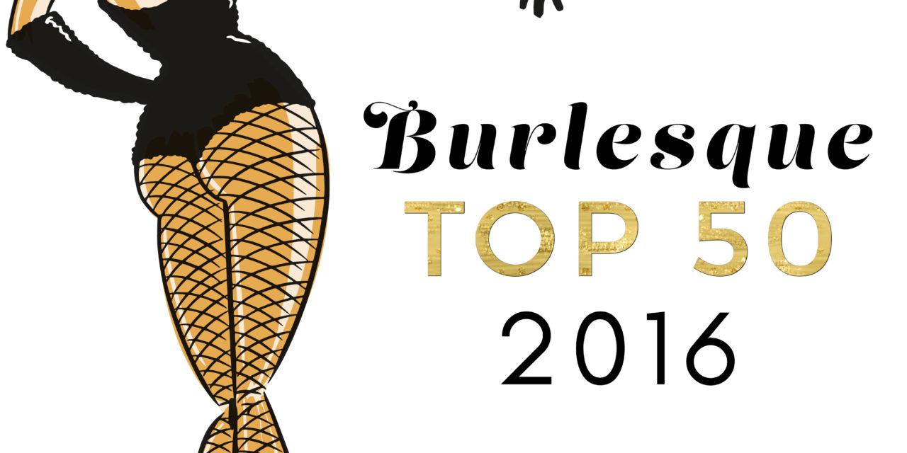 Burlesque TOP 50 2016: Non-Performer Chart