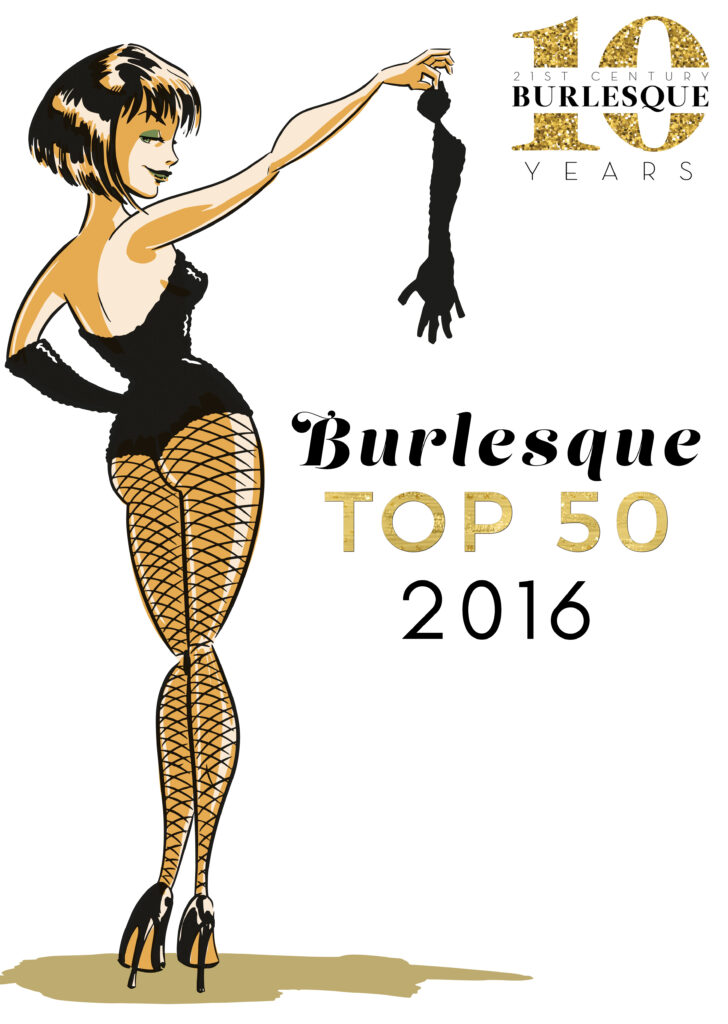 Burlesque TOP 50 2016 - 21st Century Burlesque Magazine