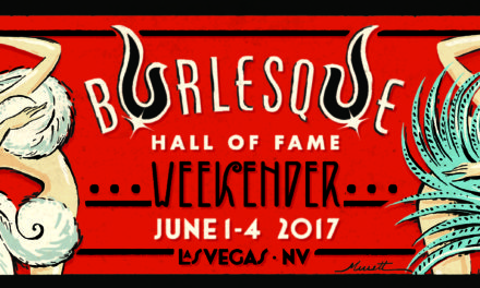 RESULTS: Burlesque Hall of Fame Weekend Tournament of Tease 2017