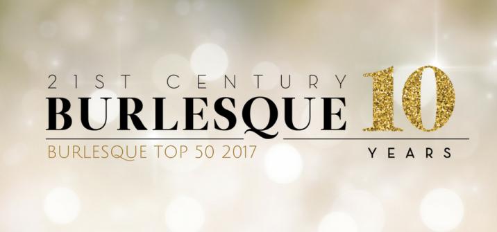 BURLESQUE TOP 50 2017