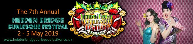 Hebden Bridge Burlesque Festival